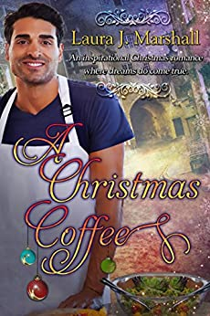 A Christmas Coffee by [Marshall, Laura J.]
