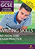 #4: English Language and Literature Writing Skills Revision and Exam Practice: York Notes for GCSE (9-1)