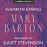 Mary Barton: A Tale of Manchester Life | Elizabeth Gaskell