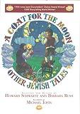 A Coat for the Moon, Howard Schwartz and Barbara Rush, 0827607369