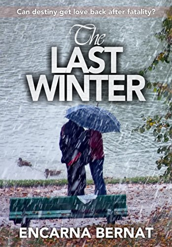 Amazon.com: The last winter: Can destiny get love back after ...