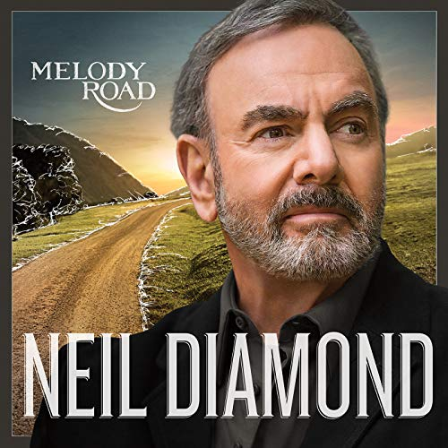 Melody Road (Neil Diamond Best Hits)