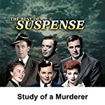 Suspense: Study of a Murderer | William Conrad