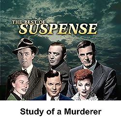 Suspense: Study of a Murderer