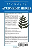The Way of Ayurvedic Herbs: A Contemporary Introduction and Useful Manual for the World's Oldest Healing System - 51aPAKUrYBL - The Way of Ayurvedic Herbs: A Contemporary Introduction and Useful Manual for the World's Oldest Healing System