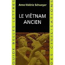 Viêtnam ancien (Le)