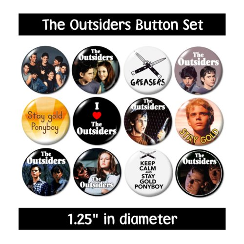 THE OUTSIDERS BUTTONS pins badges 80s coppola hinton greasers stay gold