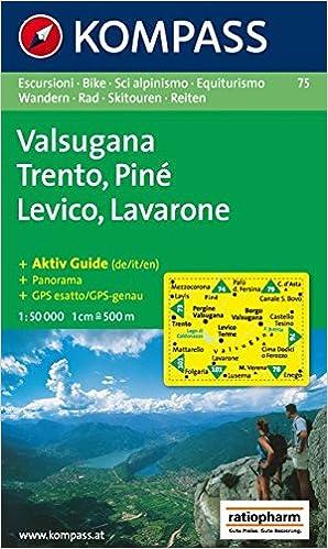 Cartina Veneto Trentino.Amazon It Carta Escursionistica N 75 Trentino Veneto Trento Levico Lavarone 1 50 000 Kompass 75 Libri