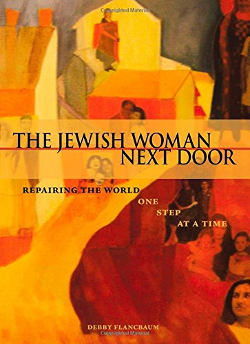 The Jewish Woman Next Door: Repairing the World One Step at a Time