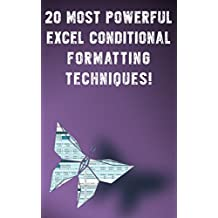20 Most Powerful Excel Conditional Formatting Techniques!: Save Your Time With MS Excel