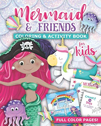 Mermaid & Friends Coloring & Activity Book for Kids: Crosswords, Coloring, Word Search, Sudoku, Sudokode (Secret Code Jokes), Mazes, Spot the Difference, More