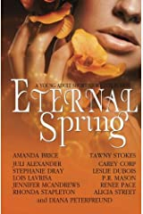 Eternal Spring: A Young Adult Short Story Collection Paperback