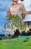 Time Will Tell (Timeless Series Book 1)