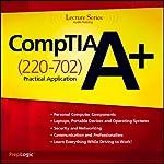 CompTIA A+ Practical Application (220-702) Lecture Series |  PrepLogic