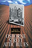 Osborne Street Attic Blues, Bill Gleeson, 0595304435