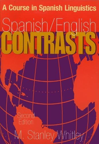 Spanish/English Contrasts: A Course in Spanish Linguistics (Spanish Edition)