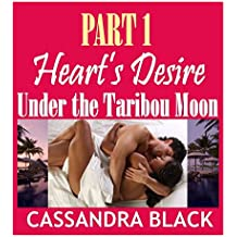 Heart's Desire (PART 1): Under the Taribou Moon (BWWM Multicultural Romance)