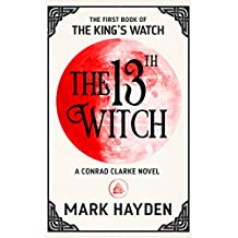 The 13th Witch (The King's Watch Book)