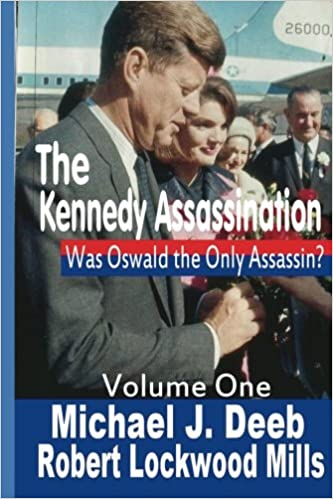 Book The Kennedy Assassination: Was Oswald the Only Assasin?: Volume 1