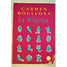 La milagrosa / The Miraculous (Biblioteca Era) (Spanish Edition) Jun 30, 1994