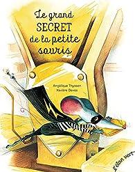 Le grand secret de la petite souris par Angélique Thyssen