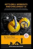 Kettlebell Workouts and Challenges 1.0: For the at-home kettlebell enthusiasts, MMA and BJJ...