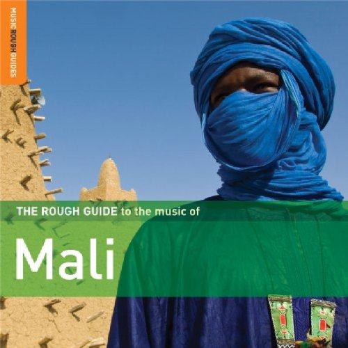 Rough Guide to the Music of Mali by World Music Network