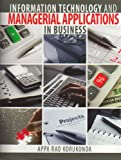 Information Technology and Managerial Applications in Business, Korukonda, Appa Rao, 1465203400