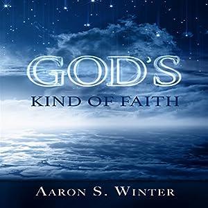 God's Kind of Faith Audiobook