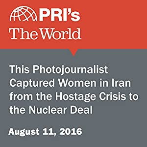 This Photojournalist Captured Women in Iran from the Hostage Crisis to the Nuclear Deal