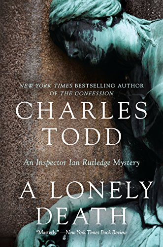 A Lonely Death: An Inspector Ian Rutledge Mystery ()