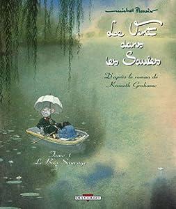 vignette de 'Le vent dans les saules n° 1<br /> Le bois sauvage (Michel Plessix)'