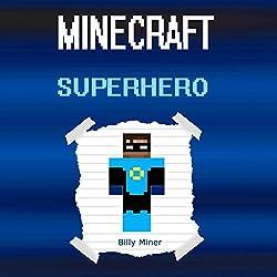 A Real Minecraft Superhero