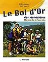 Le Bol d'Or des Monédières : 50 Ans de vélo et d'accordéon par Maulavé