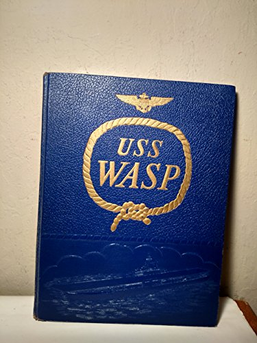 The Aircraft Carrier USS Wasp - Wasp Aircraft Uss Carrier