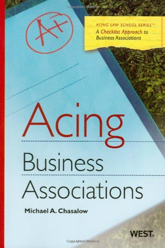 (Acing Business Associations (Acing Law School))