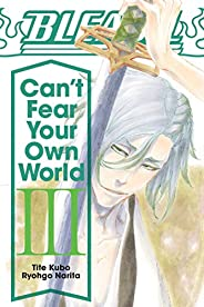 Bleach: Can't Fear Your Own World, Vo