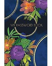 My Password Book: Internet Address Organizer, Password Logbook, Internet Password Book with Tabs, Password Booklet