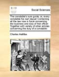The Constable's Sure Guide, Charles Hallifax, 1171473389