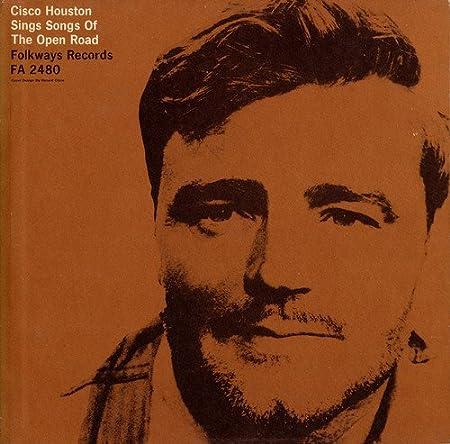 Cisco Houston - Cisco Houston Sings Songs Of T