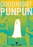 Goodnight Punpun, Volume 1 (Paperback)--by Inio Asano [2016 Edition]