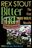 Image of Bitter End (The First Nero Wolfe Novella)
