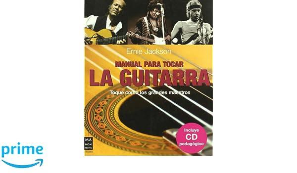 Manual para tocar la guitarra +CD Musica Ma Non Troppo: Amazon.es: Eric Starr: Libros