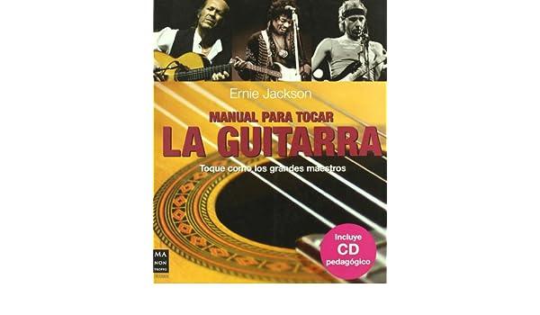 Manual para tocar la guitarra: Ernie Jackson: 9788496924178: Amazon ...