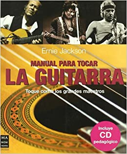 Manual para tocar la guitarra: Ernie Jackson: 9788496924178: Amazon.com: Books