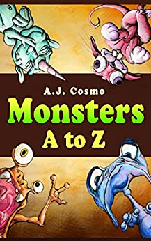 Monsters A to Z by [Cosmo, A.J.]