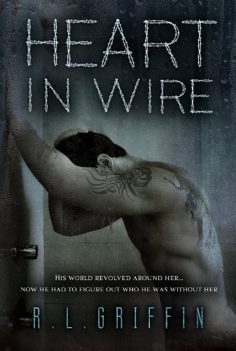 Heart in Wire: A By A Thread Companion Novel (By a Thread series Book 4) Rl Wire