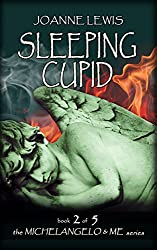 Sleeping Cupid (Michelangelo & Me Book 2)