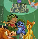 Cuentos de Amistad / Friendship Stories (Un Tesoro De Cuentos / Storybook Collection) (Spanish Edition)