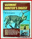 Varmint Hunter's Digest, Jim Dougherty, 0695808389